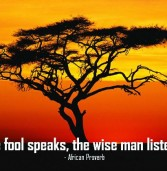 A Fool Speaks, the wise man listens
