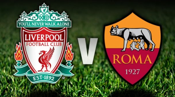 It's Liverpool vs Roma tonight – Champions League